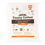 Toasty Cotton<sup>TM</sup> batting is the perfect 100% natural cotton quilt batting for all of your quilts and crafts. You will get the same strength and warmth you expect from similar battings at a very affordable price.  You can use it to create everyday quilts and crafts or award winning masterpieces with confidence. Needlepunched with a slight synthetic scrim for strength. Ideal batting for clothing.